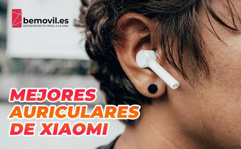 Auriculares de Xiaomi: ¿Sabes cuáles son los mejores?